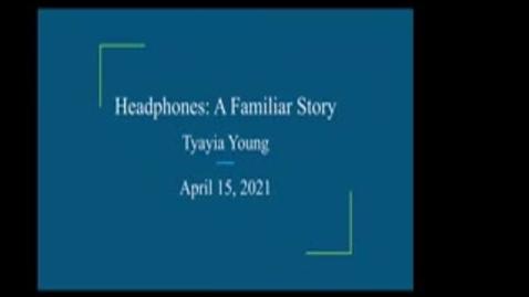 Thumbnail for entry URCA 2021 Tyayia Zarelle' June Young Headphones