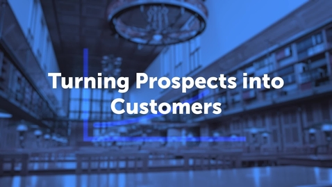 Thumbnail for entry Turning Prospects into Customers