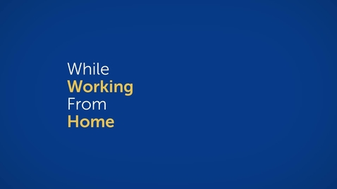 Thumbnail for entry Five Must Haves While Working From Home
