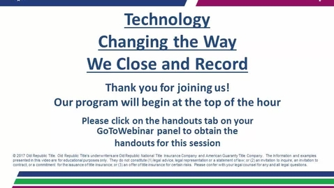 Thumbnail for entry Technology Changing the Way We Close and Record 04.13.17