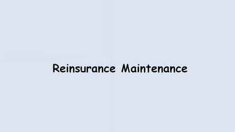 Thumbnail for entry Reinsurance Maintenance