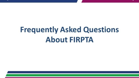 "Thumbnail for entry FIRPTA 2 ""Frequently Asked Questions"" 12.14.17"