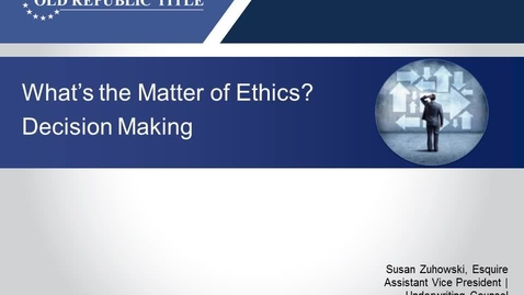 Thumbnail for entry What's The Matter of Ethics - Decision Making 03.08.18