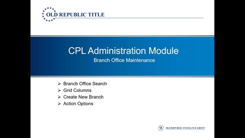 Thumbnail for entry CPL - Branch Office Maintenance