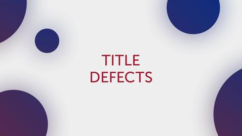 Thumbnail for entry Title Tip - Title Defects