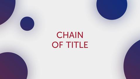 Thumbnail for entry Title Tip - Chain of Title
