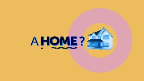 Thumbnail for entry Looking for Home?