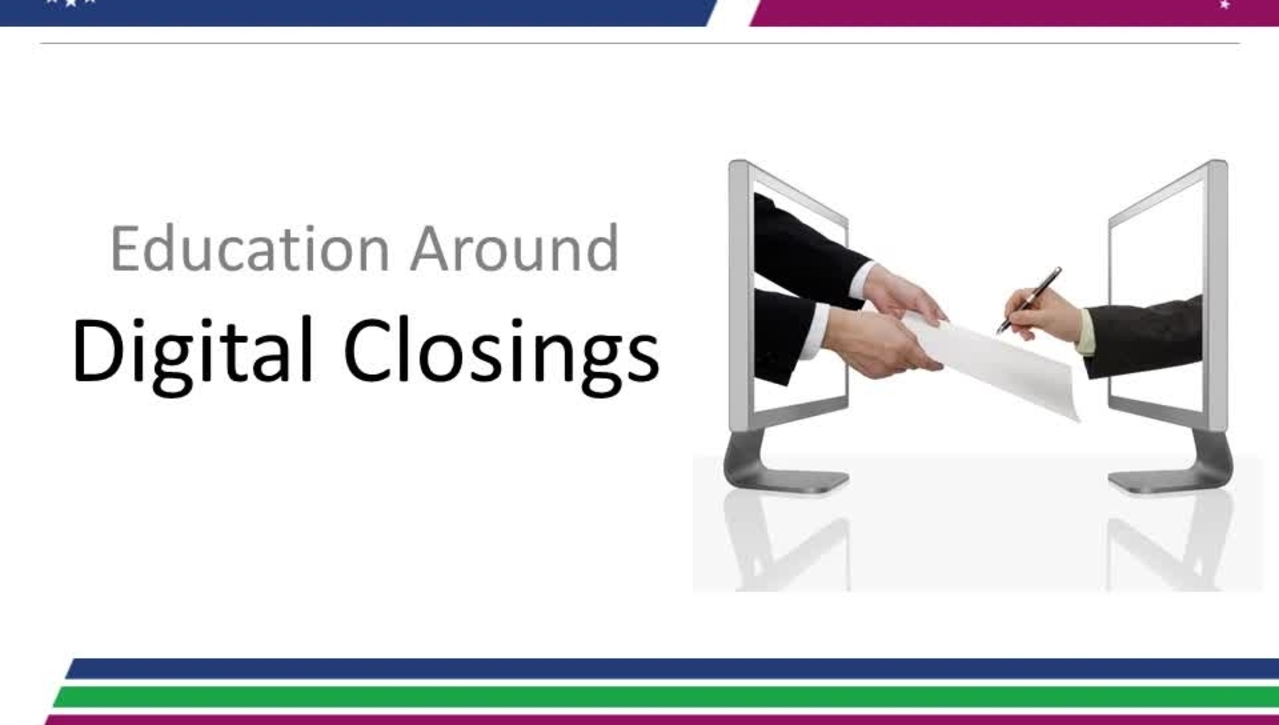 Education Around Digital Closings