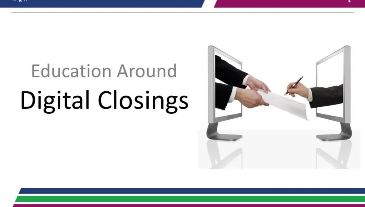 Education Around Digital Closings