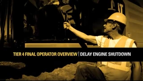 Thumbnail for entry Tier 4 Final/Stage IV Operator Training Engine Delay Shutdown 8329-03