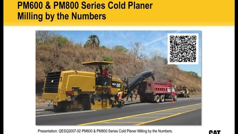 Thumbnail for entry Millling by the Numbers Presentation - PM600 & PM800 Cold Planers