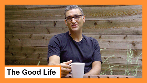 Thumbnail for entry The Good Life Series: Savoring