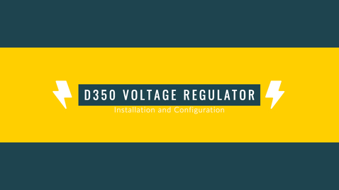 Thumbnail for entry D350 Voltage Regulator-Installation and Configuration