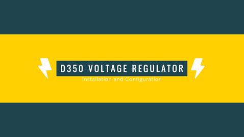 D350 Voltage Regulator-Installation and Configuration