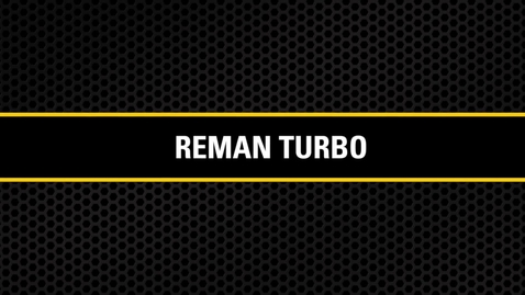 Thumbnail for entry Reman Turbo