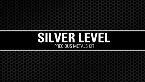 Thumbnail for entry Silver Level Precious Metals Kit
