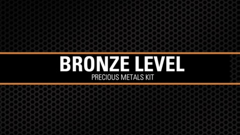 Thumbnail for entry Bronze Level Precious Metals Kit