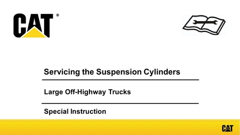Thumbnail for entry Servicing and Maintaining the Suspension Cylinders for Large Off-Highway Trucks - SEHS9411