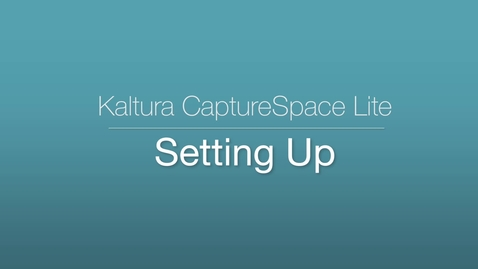 Thumbnail for entry CaptureSpace Lite - Settings
