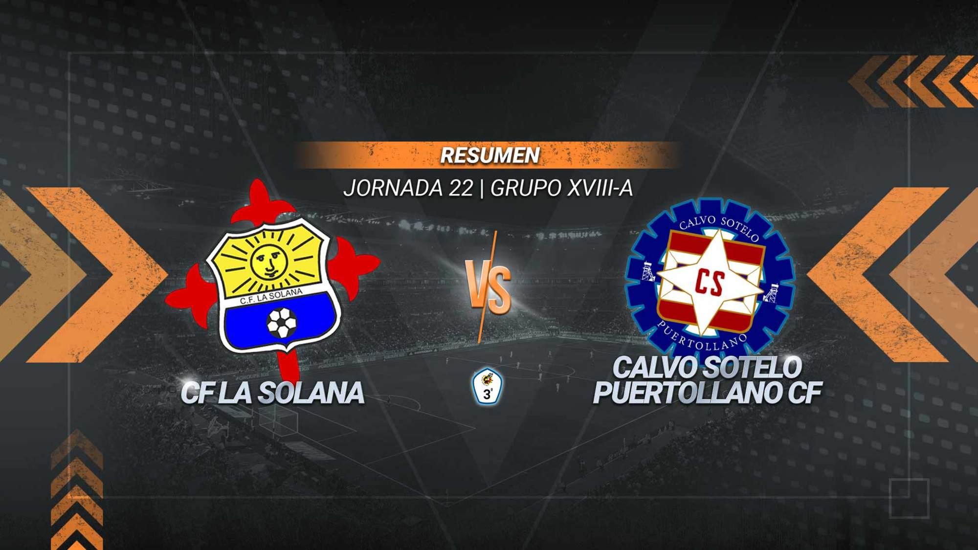 El Calvo Sotelo remonta en La Moheda y suma su séptimo triunfo consecutivo. Los goles de Iván Limón, Higgins y Domenech sitúan a los de Darío Martín con 44 puntos para su lucha por el ascenso. La Solana jugará por la permanencia al acabar en la décima posición.