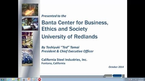 Thumbnail for entry California Steel Industries and the 2008 Economic Crisis 10/9/14