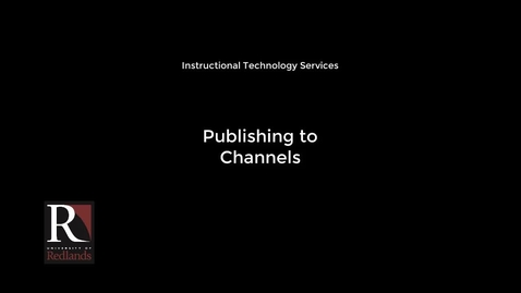 Thumbnail for entry Publishing to Channels