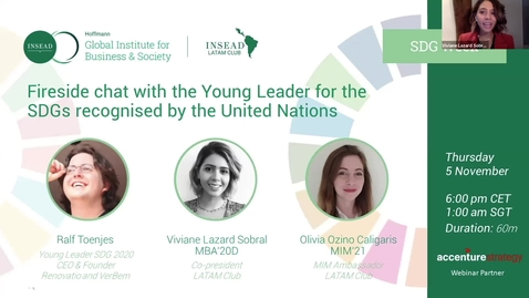 Thumbnail for entry Fireside chat with the Young Leader for the SDGs recognized by the United Nations