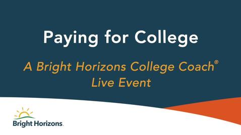 Thumbnail for entry Paying for College - a Live Event