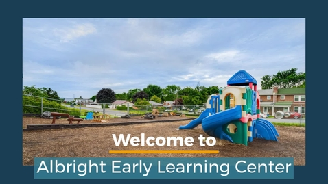 Thumbnail for entry Albright_Early_Learning_Center