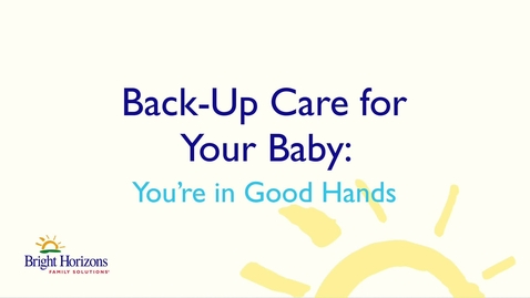 Thumbnail for entry Back-Up Care for Your Baby: You're in Good Hands