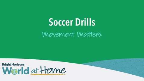 Thumbnail for entry World at Home: Soccer Drills