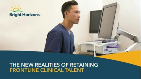 Thumbnail for entry The New Realities of Retaining Frontline Critical Talent