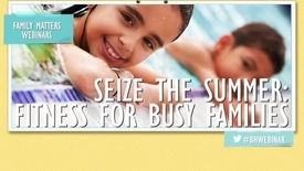 Thumbnail for entry Fitness Tips for Busy Families