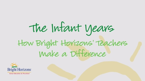 Thumbnail for entry Infant Teachers at Bright Horizons