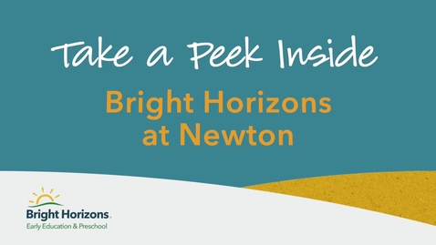 Thumbnail for entry Take A Peek Inside Bright Horizons at Newton