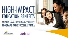 Thumbnail for entry High-Impact Education Benefits- Student Loan and Tuition Assistance Programs Drive Success at Aetna