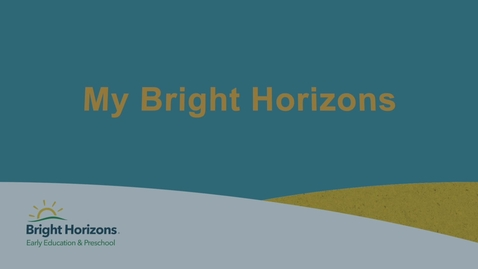 Thumbnail for entry My Bright Horizons- Internal