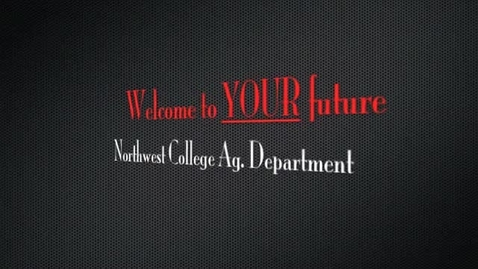 Thumbnail for entry NWC Ag Department