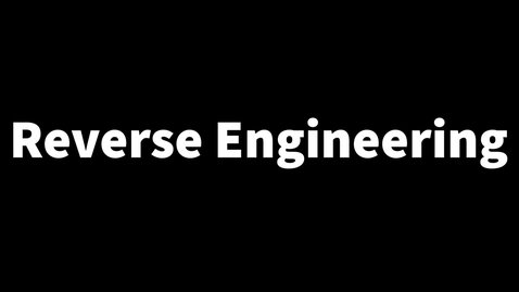 Thumbnail for entry Reverse Engineering