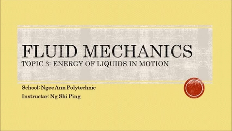 Thumbnail for entry Week 5: Energy of Liquids in Motion