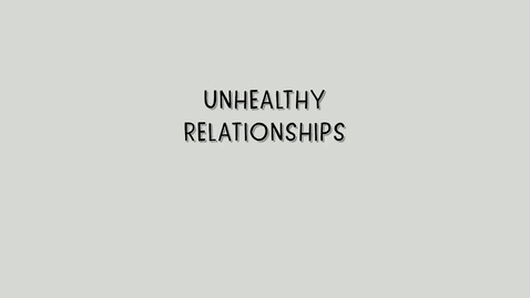 Thumbnail for entry Healthy Relationships - Part 2