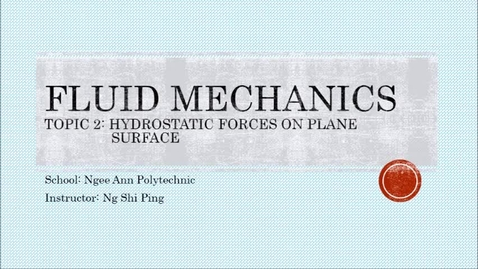 Thumbnail for entry Week 3: Hydrostatic Forces on Plane Surfaces