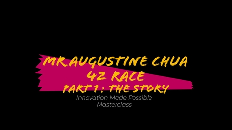 Thumbnail for entry Innovation Made Possible Masterclass : 42 Race  Part 1