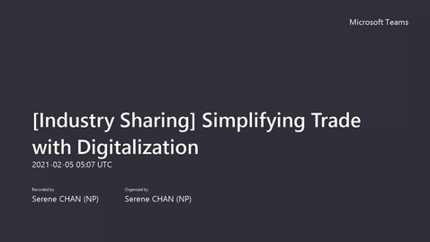 Thumbnail for entry Simplifying Trade with Digitalization