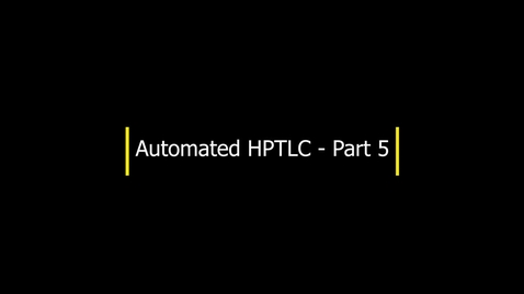Thumbnail for entry HPTLC - Part 5 - Developing the plate (cont'd)