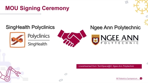 Thumbnail for entry NP Robotics e-Symposium Live MOU Signing Ceremony