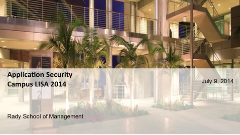 Thumbnail for entry 20140709-CampusLISA-ApplicationSecurity