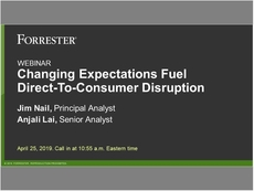 Changing Expectations Fuel Direct-To-Consumer Disruption