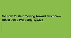 The Future Of Omnichannel Advertising Must Be Customer Obsessed