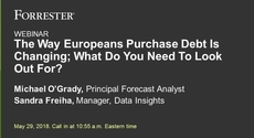The Way Europeans Purchase Debt Is Changing; What Do You Need To Look Out For?